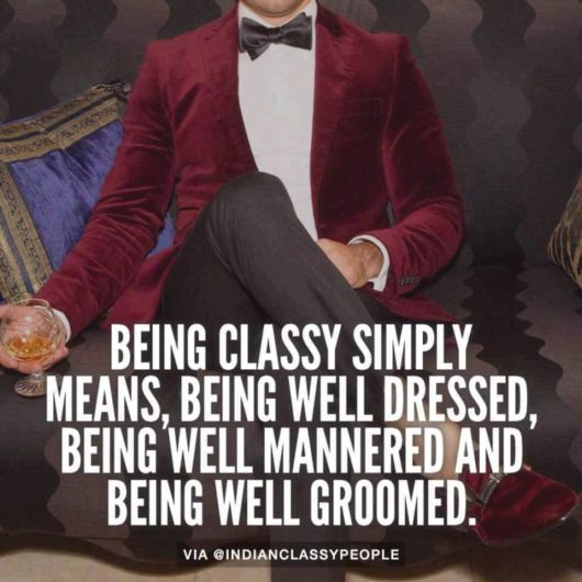 Being Classy Sayings